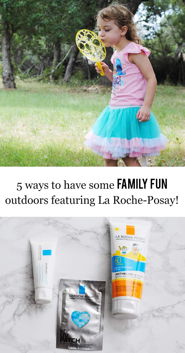 5 Ways to Have Some Family Fun Outdoors featuring La Roche-Posay #PlaySafeInTheSun #IC #ad