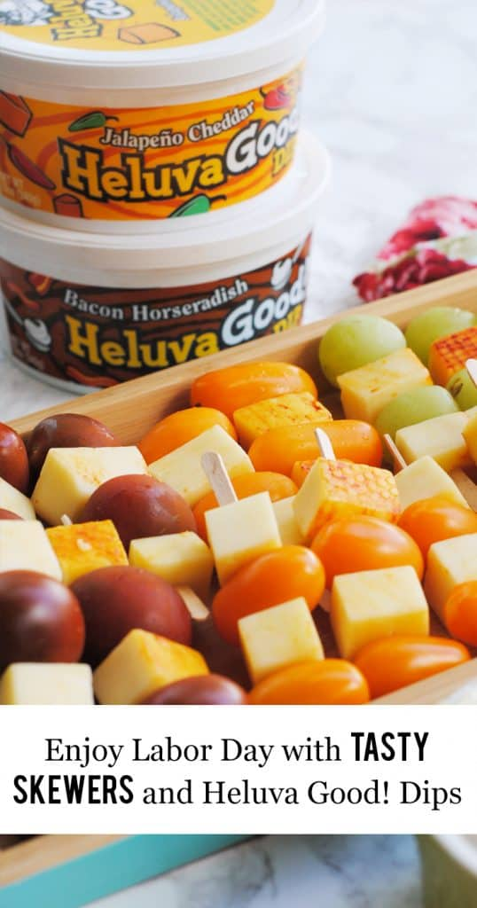 Enjoy Labor Day with Tasty Skewers and Heluva Good! Dip #ChipsDipsandTips #IC #ad