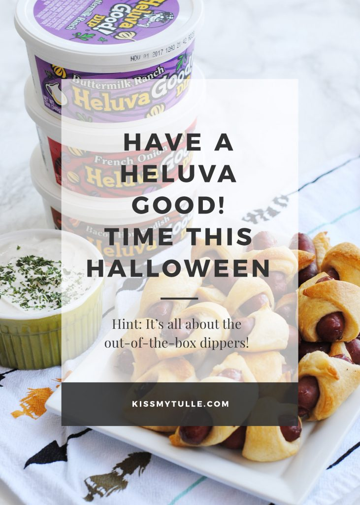 Have a Heluva Good! Time this Halloween #ChipsDipsandTips #IC #ad