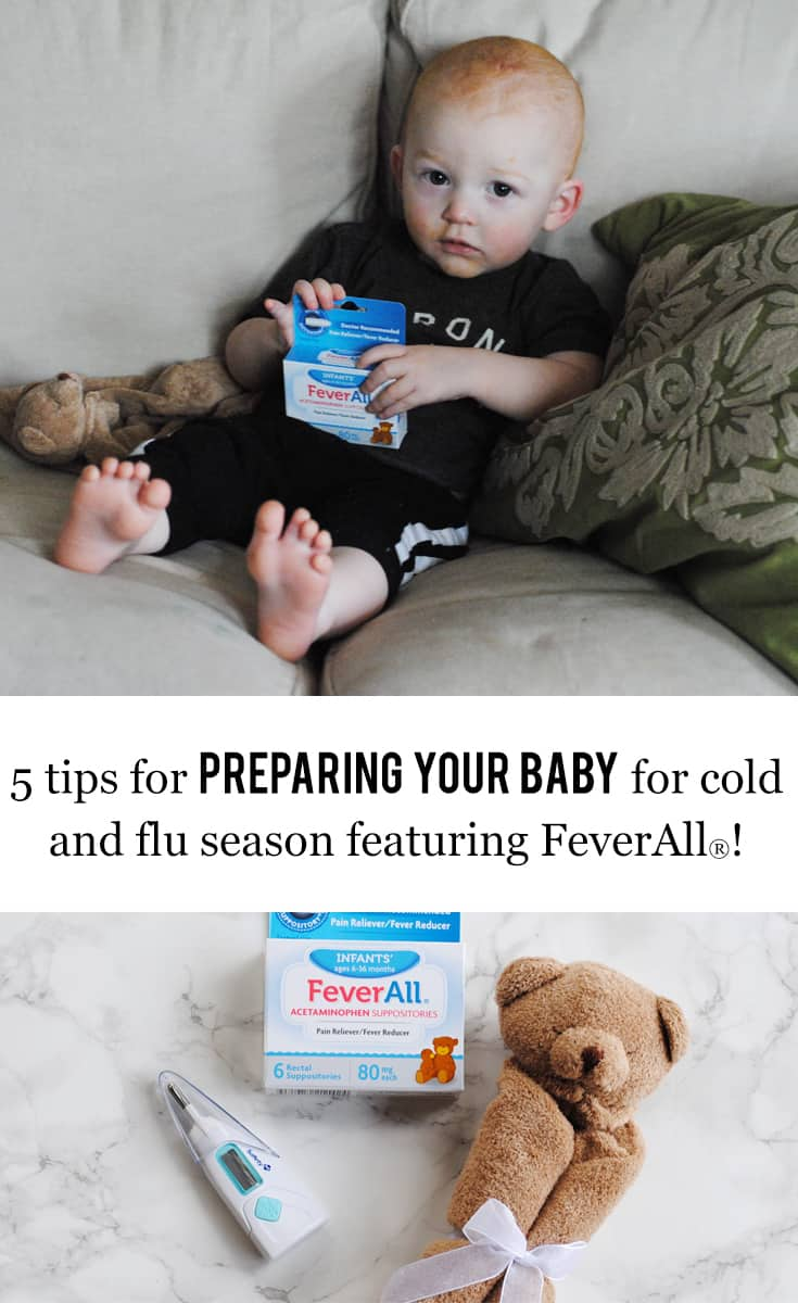 5 tips for preparing your baby for cold and flu season featuring @feverallforkids #ad #BeFeverReady