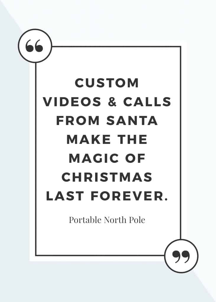 Santa is Coming and It's Magical! Portable North Pole's personal, custom videos and calls from Santa make the magic of Christmas last forever. #ad #PNPSantaCalling @PNPSanta #Christmas #holidays #kids #children #Santa #magical