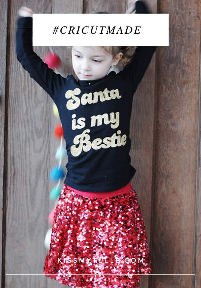 Santa is my Bestie T-Shirt DIY featuring @officialcricut #cricutmaker #cricutmade #cricut #ad #Christmas #Santa #ironon #holidays